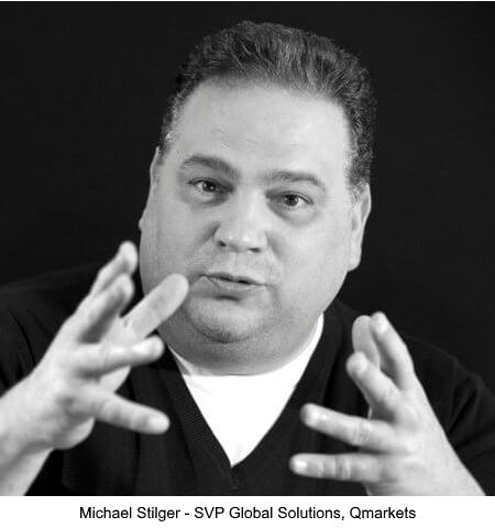 Michael Stilger, SVP Global Solutions, Qmarkets
